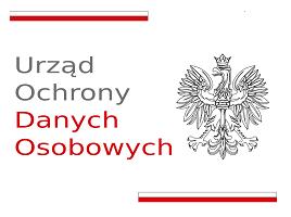"""Ogólnopolski Program Edukacyjny """"Twoje dane – Twoja sprawa"""""""